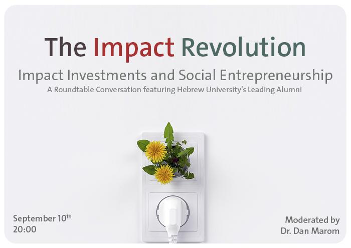 The Impact Revolution - HUJI Alumni round table