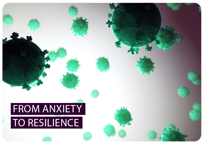 From anxiety to resilience